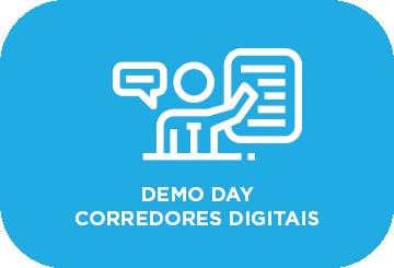 Demo Day Corredores Digitais