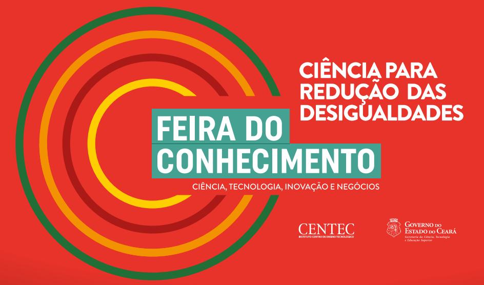 Segunda edição da Feira do Conhecimento do Ceará é este mês
